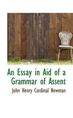 Essay in Aid of a Grammar of Assent N/A 9781115503310 Front Cover