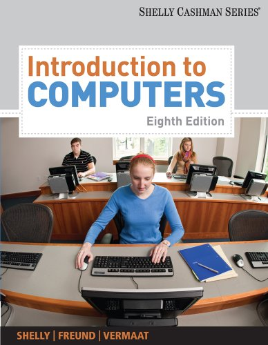 Introduction to Computers  8th 2011 (Revised) 9781439081310 Front Cover