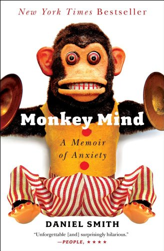 Monkey Mind A Memoir of Anxiety  2013 edition cover