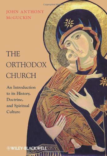 Orthodox Church An Introduction to Its History, Doctrine, and Spiritual Culture  2010 edition cover