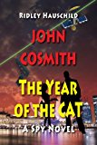 John Cosmith - The Year of the Cat  N/A 9781490963310 Front Cover