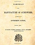 Pamphlet on the Manufacture of Gunpowder As Carried on at the Government Factory, Waltham Abbey N/A 9781493579310 Front Cover