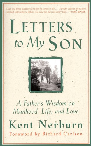 Letters to My Son A Father's Wisdom on Manhood, Life, and Love 2nd 1999 (Revised) edition cover
