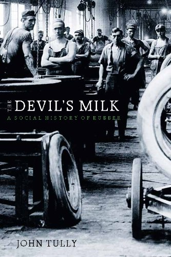 Devil's Milk A Social History of Rubber  2010 edition cover