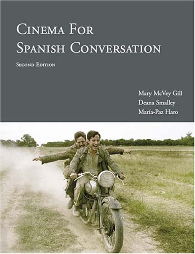 Cinema for Spanish Conversation, 2nd Edition  2nd 2006 (Revised) edition cover