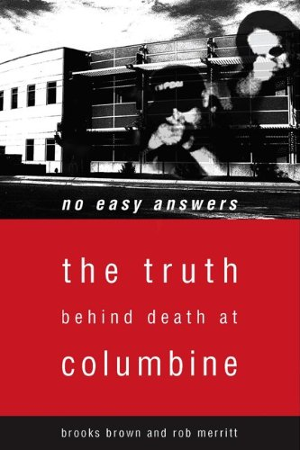 No Easy Answers The Truth Behind Death at Columbine  2002 edition cover