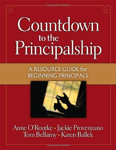 Countdown to the Principalship: How Successful Principals Begin Their School Year How Successful Principals Begin Their School Year  2007 edition cover