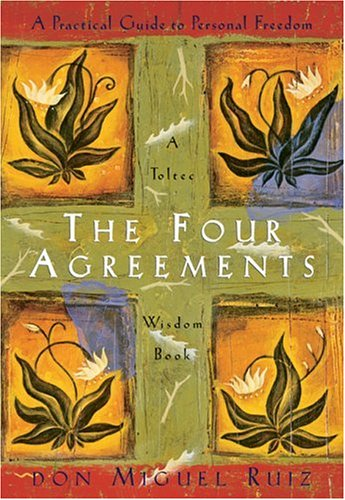 Four Agreements A Practical Guide to Personal Freedom  1997 edition cover