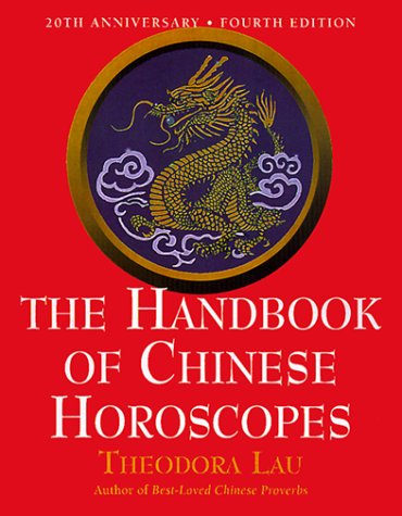 Handbook of Chinese Horoscopes  4th 2000 9780062737311 Front Cover