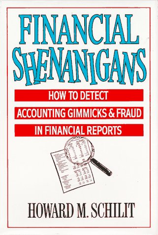 Financial Shenanigans How to Detect Accounting Gimmicks and Fraud in Financial Report  1993 edition cover