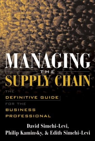 Managing the Supply Chain The Definitive Guide for the Business Professional  2004 edition cover