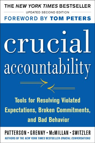 Crucial Accountability Tools for Resolving Violated Expectations, Broken Commitments, and Bad Behavior 2nd 2013 edition cover