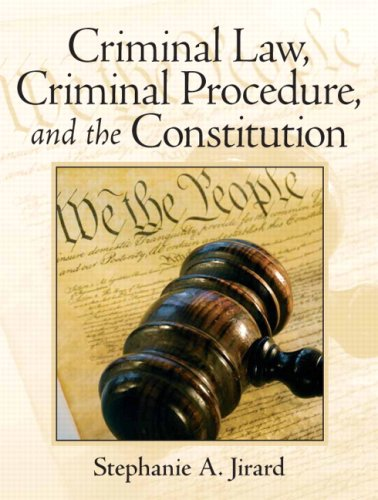 Criminal Law, Criminal Procedure, and the Constitution   2009 edition cover