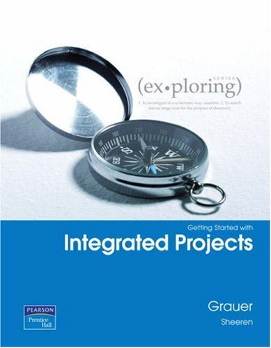 Getting Started with Integrated Projects  2nd 2008 9780135141311 Front Cover