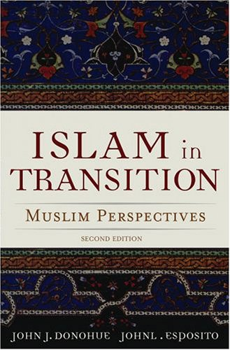 Islam in Transition Muslim Perspectives 2nd 2006 (Revised) edition cover