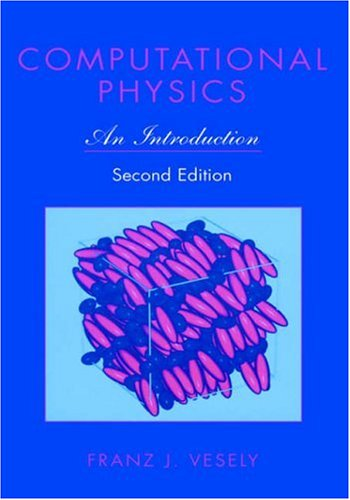 Computational Physics An Introduction 2nd 2001 (Revised) 9780306466311 Front Cover