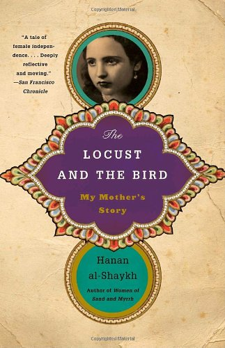 Locust and the Bird My Mother's Story N/A edition cover