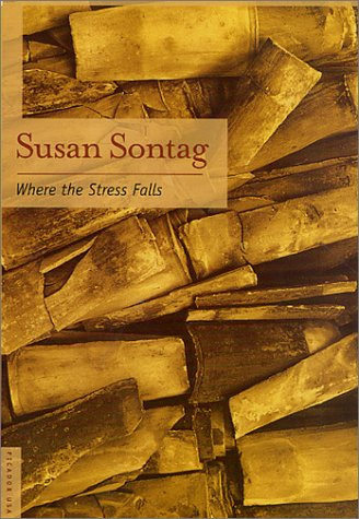 Where the Stress Falls Essays Revised  9780312421311 Front Cover