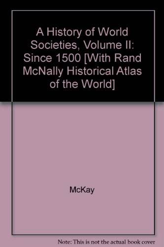 History of World Societies 8e V2 and World History Atlas  8th 2008 9780312687311 Front Cover