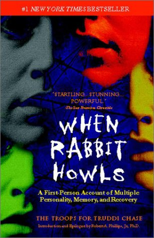 When Rabbit Howls A First-Person Account of Multiple Personality, Memory, and Recovery  1987 (Reprint) 9780425183311 Front Cover