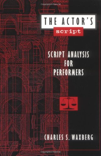 Actor's Script Script Analysis for Performers N/A edition cover