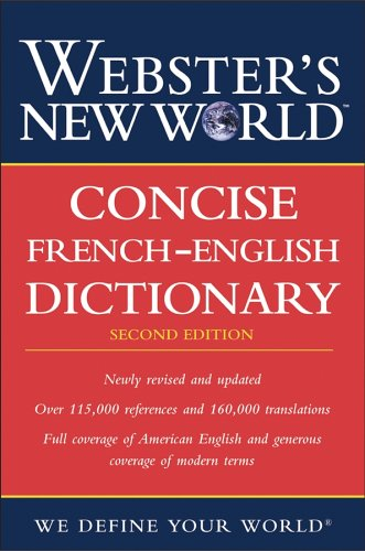 Webster's New World Concise French-English Dictionary  2nd 2006 (Revised) edition cover