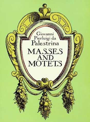 Masses and Motets  N/A edition cover