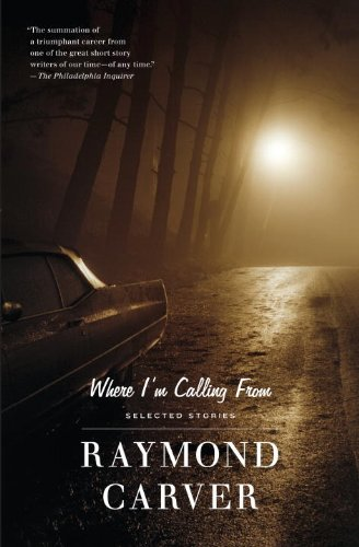 Where I'm Calling From Selected Stories Reprint  edition cover
