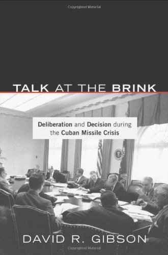 Talk at the Brink Deliberation and Decision During the Cuban  2012 edition cover