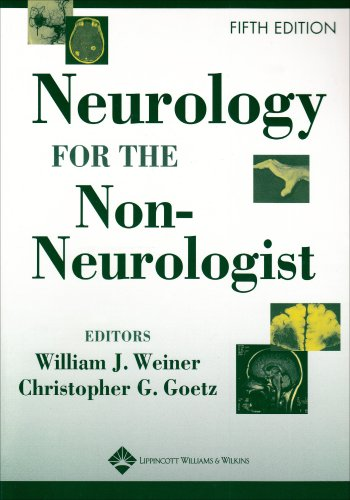Neurology for the Non-Neurologist  5th 2004 (Revised) 9780781746311 Front Cover