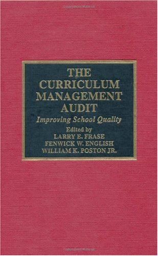 Curriculum Management Audit Improving School Quality  2000 9780810839311 Front Cover