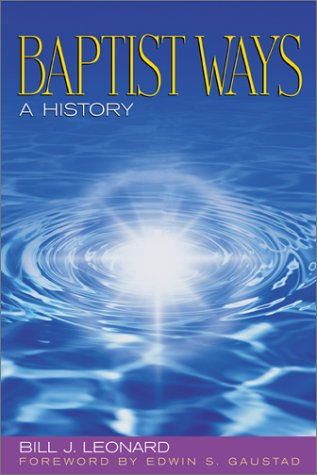 Baptist Ways A History  2003 edition cover