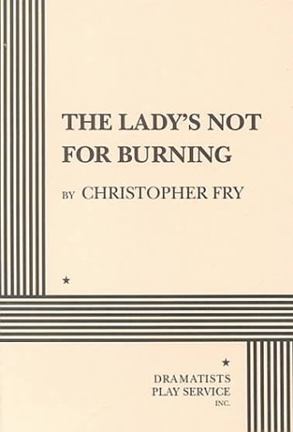 Lady's Not for Burning  Revised edition cover