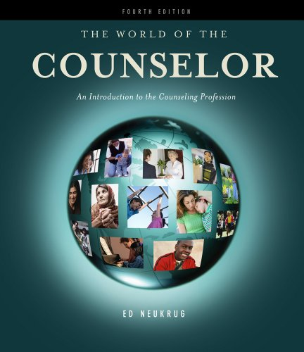 World of the Counselor An Introduction to the Counseling Profession 4th 2012 edition cover