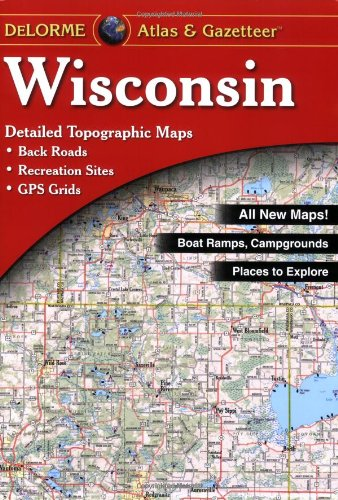 Wisconsin Atlas and Gazetteer 7th 2000 edition cover