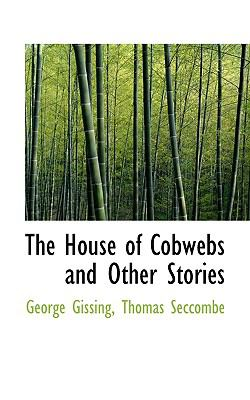 House of Cobwebs and Other Stories  N/A 9781116679311 Front Cover