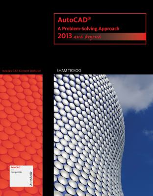 AutoCAD A Problem-Solving Approach - 2013 and Beyond  2013 9781133946311 Front Cover