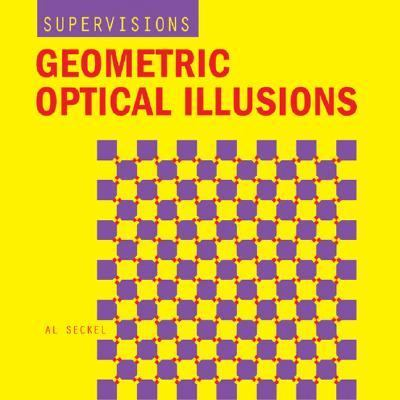 Geometric Optical Illusions   2005 9781402718311 Front Cover
