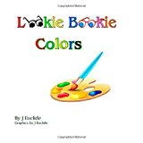 Lookie Bookie Colors  N/A 9781494236311 Front Cover