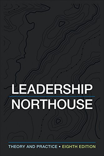 Leadership: Theory and Practice  2018 9781506362311 Front Cover