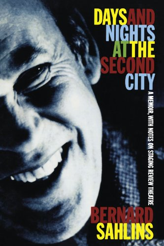 Days and Nights at the Second City A Memoir and Handbook of Reviews Theatre Reprint edition cover