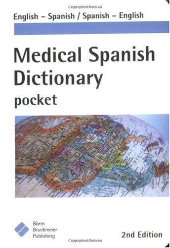 Medical Spanish Dictionary Pocket English-Spanish, Spanish-English 2nd 2006 edition cover