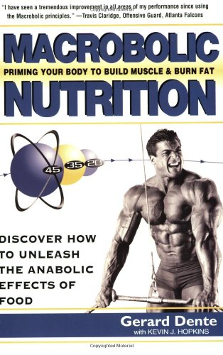 Macrobolic Nutrition Priming Your Body to Build Muscle and Burn Body Fat  2004 edition cover
