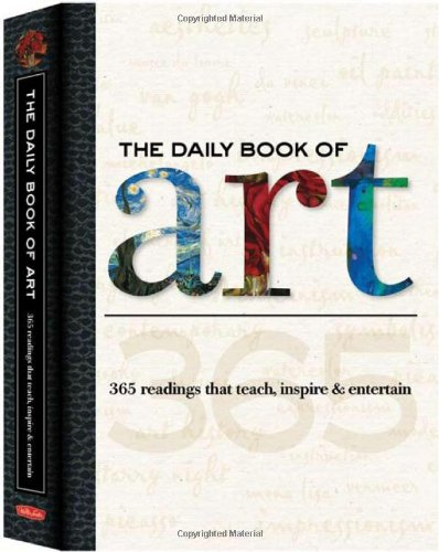 Daily Book of Art 365 readings that teach, inspire and Entertain  2009 edition cover
