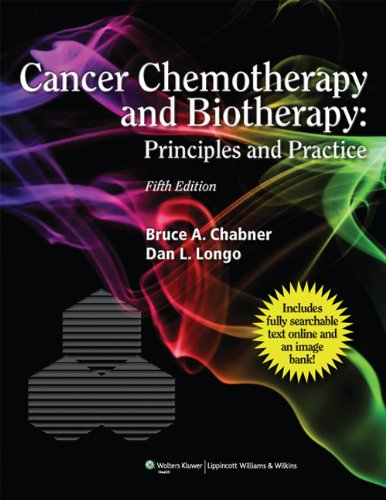 Cancer Chemotherapy and Biotherapy Principles and Practice 5th 2011 (Revised) edition cover