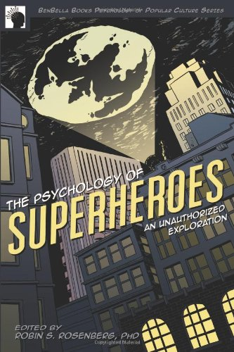 Psychology of Superheroes An Unauthorized Exploration  2008 edition cover