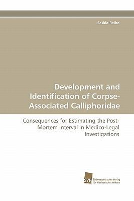 Development and Identification of Corpse-Associated Calliphoridae  N/A 9783838122311 Front Cover