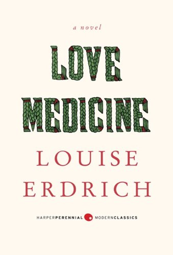 Love Medicine   2013 (Revised) 9780062206312 Front Cover