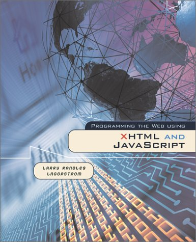 Programming the Web Using XHTML and JavaScript   2003 edition cover