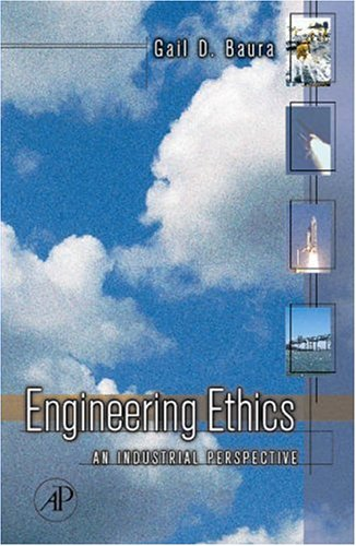 Engineering Ethics An Industrial Perspective  2006 edition cover